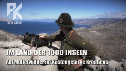 IM LAND DER 1000 INSELN – Auf Muffelwidder im Küstengebirge Kroatiens