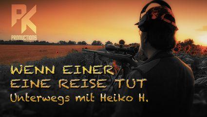 WENN EINER EINE REISE TUT - Unterwegs mit Heiko H.