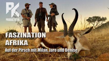 FASZINATION AFRIKA - Auf der Pirsch mit Milan, Jaro und Denise