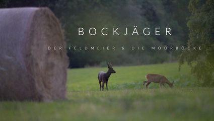 BOCKJÄGER VI - Der Feldmeier & Die Moorböcke