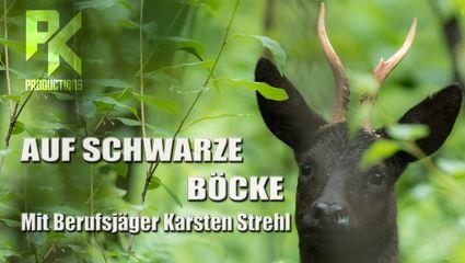 AUF SCHWARZE BÖCKE - Mit Berufsjäger Karsten Streh