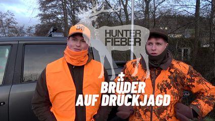 Hunterfieber Brüder gemeinsam auf Drückjagd