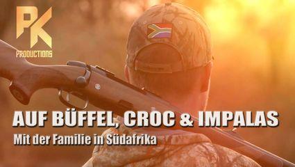 AUF BÜFFEL, CROC & IMPALAS - Mit der Familie in Südafrika