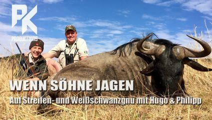 WENN SÖHNE JAGEN – Auf Streifen- und Weißschwanzgnu mit Hugo und Philipp
